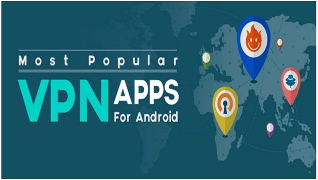 Best VPN Android Apps for Android Smartphones