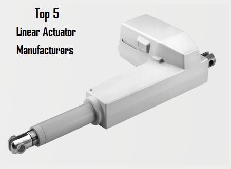 Top 5 Linear Actuator Manufacturers