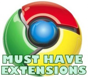 5 Must Have Google Chrome Extensions