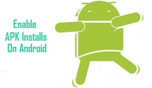 Enable APK Installs On Android