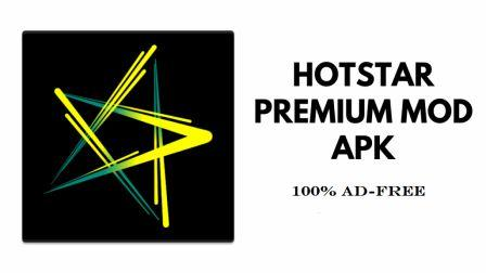 Hotstar Premium MOD APK Download Latest version [100% Working]