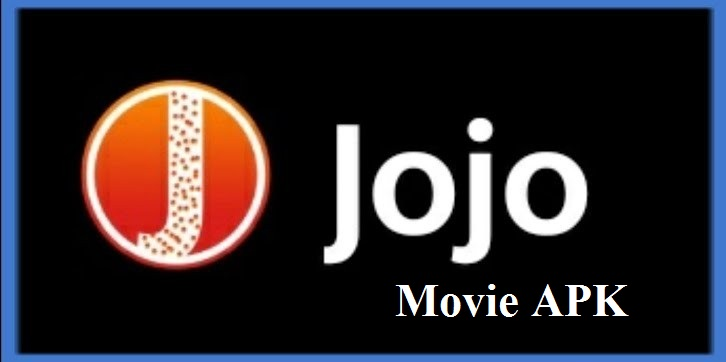 Jojo movie apk