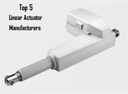 Top 5 Linear Actuator Manufacturers
