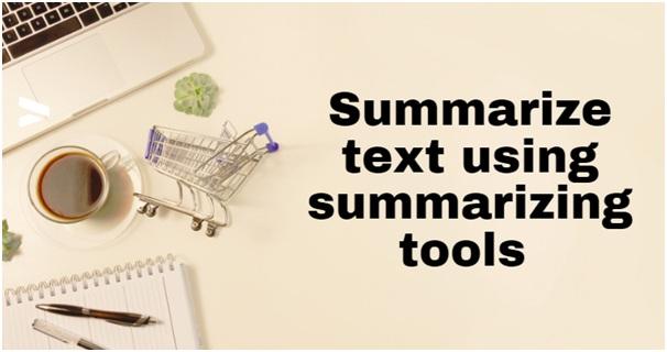 Summarize Text