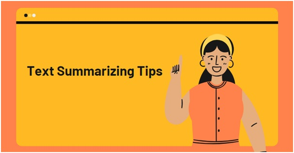 Tips: How To Create a Long Text Summary In Seconds