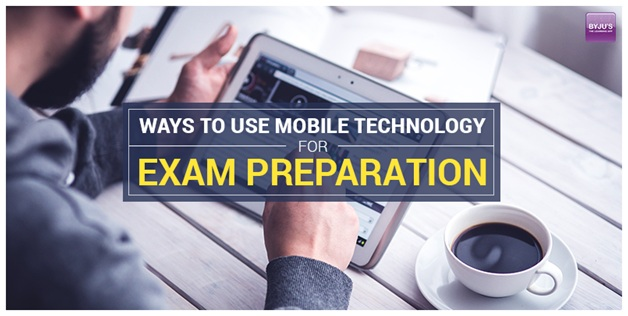 Use Mobile Technology For Exam Preparation