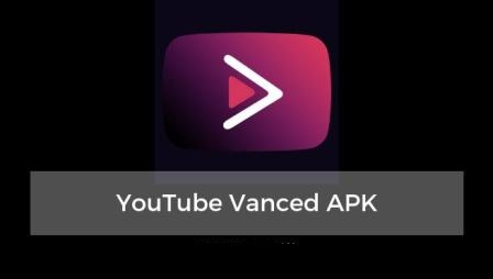 YouTube Vanced APK Download Free For Android