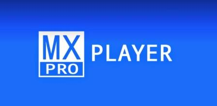 Download MX Player Pro APK – Latest Version