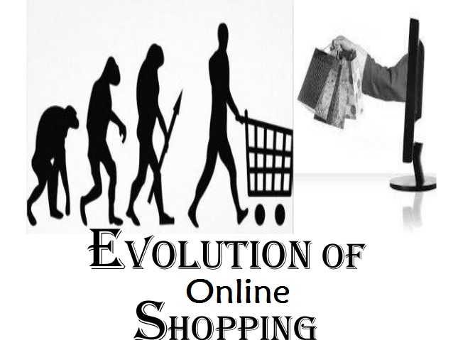 Evolution of Online Shopping